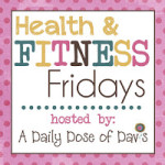 Health & Fitness Friday (8)