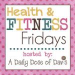 Health & Fitness Friday (8)