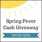 $500 Spring Fever Cash Giveaway!